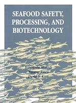 Seafood Safety, Processing and Biotechnology