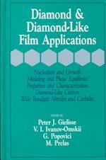 Diamond & Diamond-Like Film Applications
