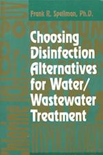 Choosing Disinfection Alternatives for Water/Wastewater Treatment Plants