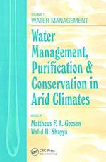 Water Management, Purificaton, and Conservation in Arid Climates (Water Management, Purification & Conservation in Arid Climates S)