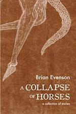 A Collapse of Horses af Brian Evenson