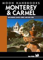 Monterey Bay and Carmel (Moon Handbooks)