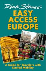 Rick Steves' Easy Access Europe
