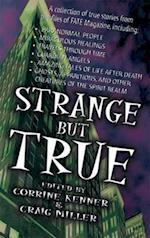 Strange but True af Corrine Kenner, Craig Miller