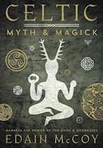Celtic Myth & Magic (Llewellyn's World Religion and Magic Series)