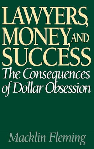 Lawyers, Money, and Success