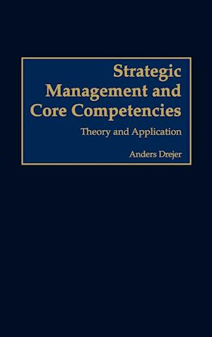 Strategic Management and Core Competencies