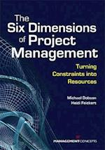 The Six Dimensions of Project Management