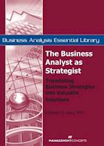 The Business Analyst as Strategist (Business Analysis Essential Library)