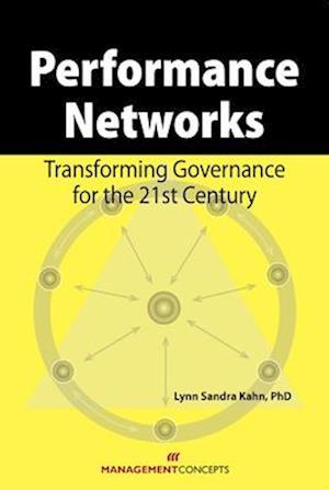 Bog, paperback Performance Networks af Lynn Sandra Kahn