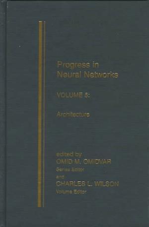 Progress in Neural Networks, Volume Five