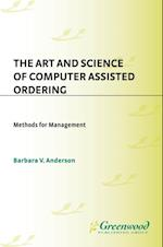 Art and Science of Computer Assisted Ordering, The: Methods for Management