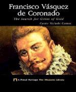 Francisco Vasquez de Coronado (Proud Heritage-The Hispanic Library)