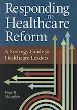 Responding to Healthcare Reform (Ache Management)