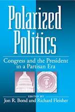 Polarized Politics Paperback Edition