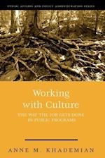 Working with Culture (Kettl Series)