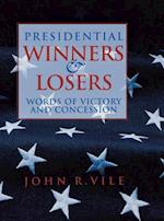 Presidential Winners and Losers