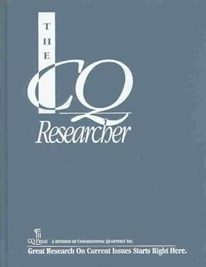 The CQ Researcher Bound Volume 2002