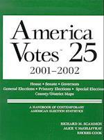 American Votes 25 (America Votes A Handbook of Contemporary Election Statistics, nr. 25)