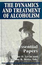 Dynamics & Treatment of Alcoho