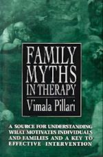 Family Myths in Therapy (The Master Work)