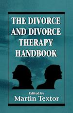 The Divorce and Divorce Therapy Handbook af Martin R Textor