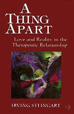 A Thing Apart (Critical Issues in Psychoanalysis, nr. 2)