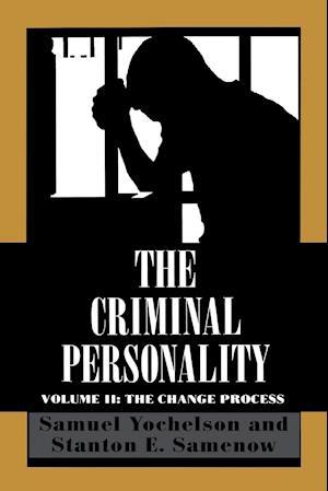 Criminal Personality, Volume II: The Change Process