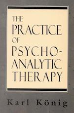 The Practice of Psychoanalytic Therapy (The Library of Object Relations)