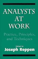 Analysts at Work (Practice Principles and Techniques)