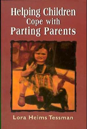 Helping Children Cope with Partin Parents