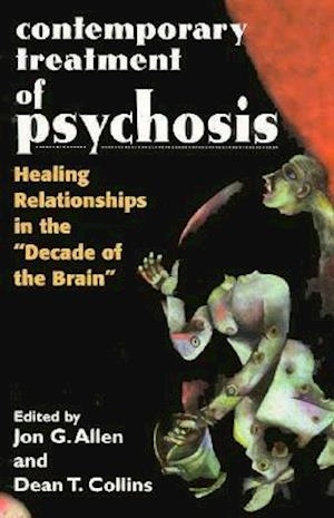 Contemporary Treatment of Psychosis