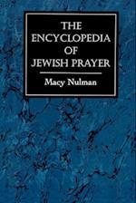 The Encyclopedia of Jewish Prayer