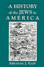 A History of Jews in America af Abraham J. Karp