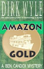 Amazon Gold (Ben Candidi Mysteries)