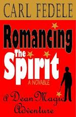Romancing the Spirit