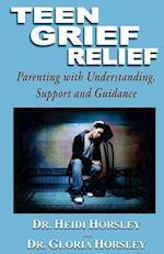 Teen Grief Relief