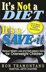 It's Not a Diet, It's a Save-It