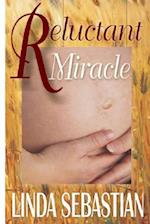 Reluctant Miracle