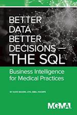 Better Data, Better Decisions- The SQL