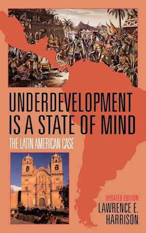 Underdevelopment is a State of Mind: The Latin American Case (Updated)