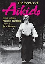 The Essence of Aikido af Morihei Ueshiba