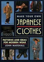 Make Your Own Japanese Clothes af John Marshall