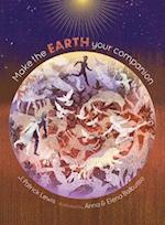 Make the Earth Your Companion