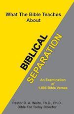 Biblical Separation af D. a. Waite