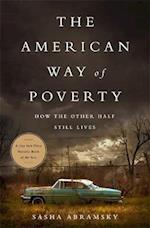 The American Way of Poverty af Sasha Abramsky