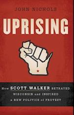 Uprising af John Nichols