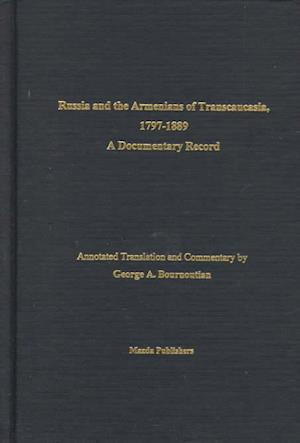Bog, hardback Russia and the Armenians of Transcaucasia, 1797-1889 af George A. Bournoutian