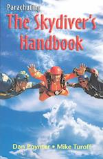 Pap: Parachuting the Skydivers Handbook
