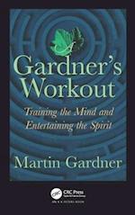 A Gardner's Workout